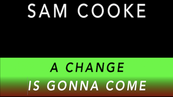 Sam Cooke -  A Change Is Gonna Come 1964